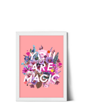 you-are-magic-print